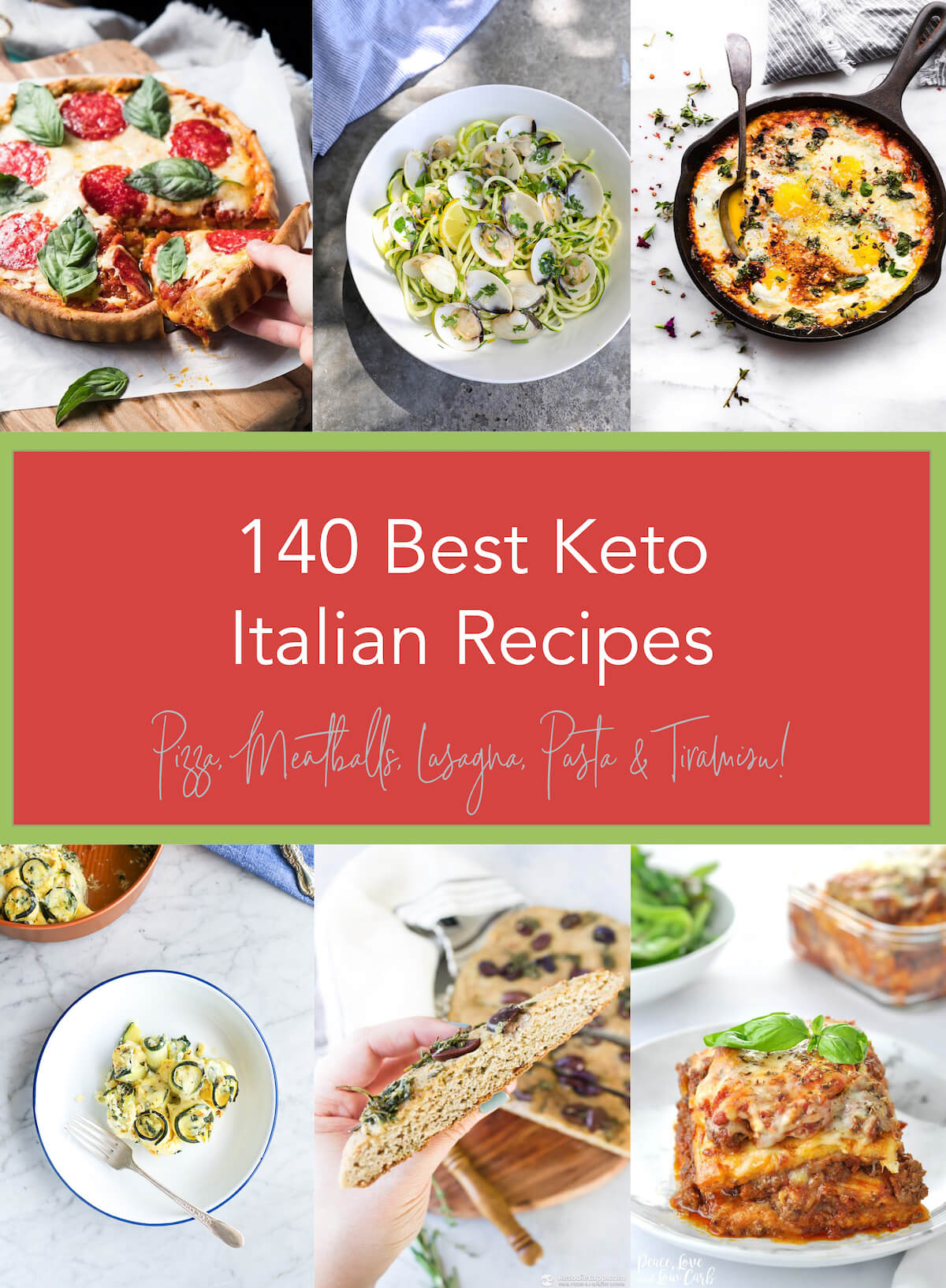 140 Best Keto Italian Recipes Low Carb Pizza Pasta Meatballs Lasagna
