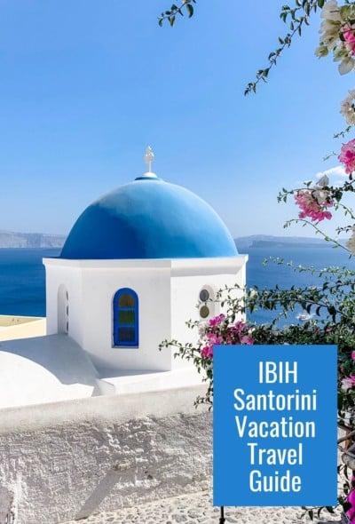 IBIH Santorini Vacation Travel Guide Poster