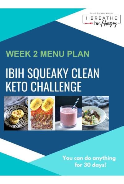 squeaky clean keto week 2 meal plan
